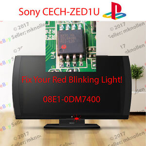 Details about Sony Playstation 3D TV Blinking Red Light Fix 08E1-0DM7400  EEPROM CECH-ZED1U