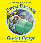 Curious George: Sweet Dreams, Curious George by H. A. Rey (2013, Picture Book)