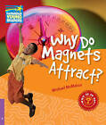 Why Do Magnets Attract? Level 4 Factbook: Level 4 by Michael McMahon (Paperback, 2010)