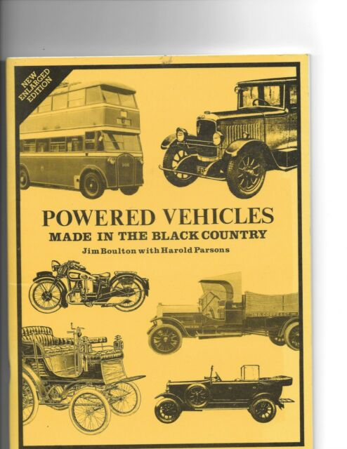 Powered Vehicles Made in the Black Country by Harold Parsons, SIGNED