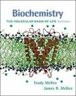 Biochemistry: The Molecular Basis of Life by James R. McKee, Trudy McKee (Paperback, 2002)