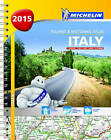 Italy 2015 Tourist and Motoring Atlas by Michelin Editions des Voyages (Spiral bound, 2015)