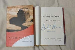 Details about Signed Book Call Me by Your Name André Aciman HC DJ Novel  Andre CMBYN Movie Rare