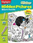 Highlights Sticker Hidden Pictures(r) Nature Puzzles by Highlights for Children (Paperback / softback, 2013)
