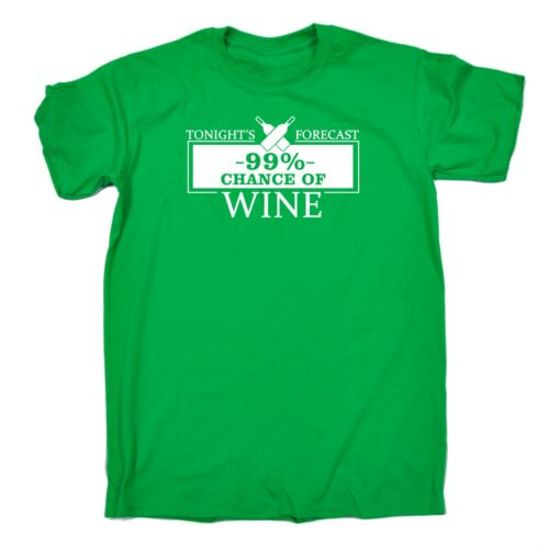 Tonight Forecast 99/% Chance Of Wine Funny Joke Adult Humour T-SHIRT Birthday