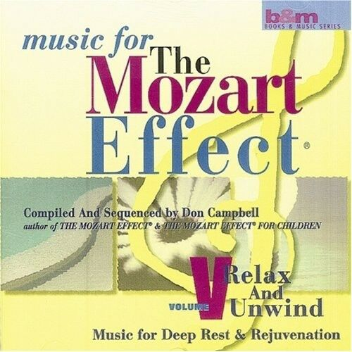 1 of 1 - Don Campbell - Mozart Effect 5: Relax & Unwind [New CD]