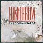 DISCO 45 Giri The Communards - Tomorrow / I Just Want To Let You Know