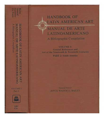 Handbook of Latin American art = Manual de arte latinoamericano: a...
