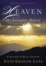 Heaven : My Father's House by Anne Graham Lotz (2014, Hardcover)