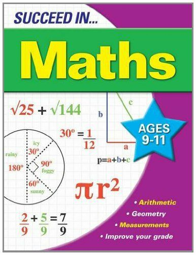 Succeed in Maths 9-11 Years By Arcturus Publishing