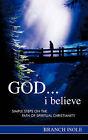 God...I Believe by Branch Isole (Paperback / softback, 2007)