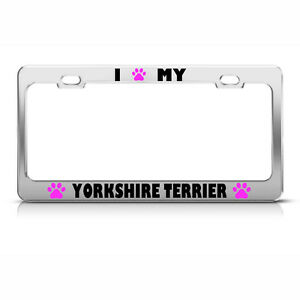 License Plate Frame Yorkshire Terrier Paw Love Dog Car