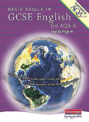 1 of 1 - Good, A Basic Skills GCSE English AQA (GCSE English for AQA A), Pilgrim, Imelda,