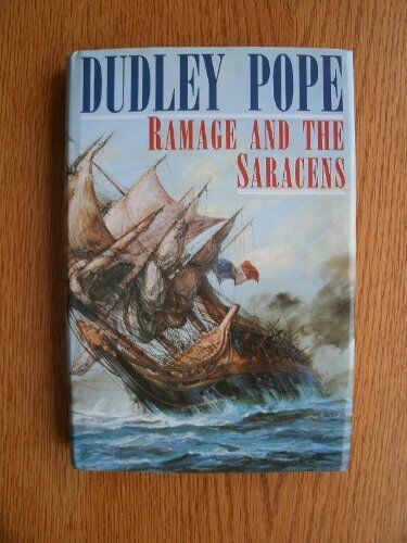 Ramage and the Saracens,Dudley Pope