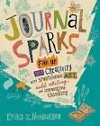 Journal Sparks by Emily K. Neuburger (Paperback, 2017)