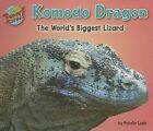 Komodo Dragon: The World's Biggest Lizard by Natalie Lunis (Hardback, 2007)