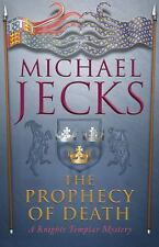 The Prophecy of Death: A Knights Templar Mystery-ExLibrary
