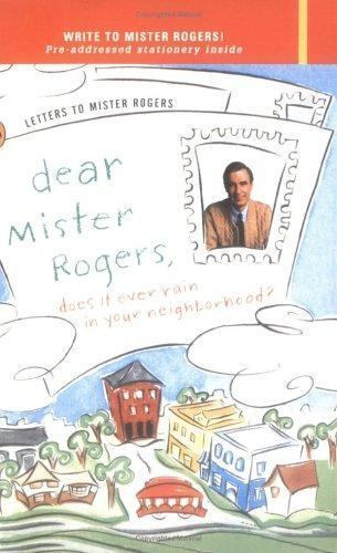 Dear Mister Rogers Does It Ever Rain In Your Neighborhood Letters To Mister Rogers By Fred Rogers 1996 Uk B Format Paperback For Sale Online Ebay
