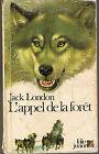 Jack LONDON * L'Appel de la Forêt * Folio Junior * Aventure * Chien Grand Nord