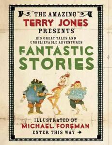 The-Fantastic-World-of-Terry-Jones-Fantastic-Stories-von-Terry-Jones-2011