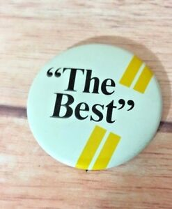 Vintage-034-The-Best-034-button-pin-badge-pinback-made-in-the-USA-2-25-034