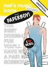 Ziggy Paperboy!: David Bowie Paper Doll by Mel Elliott (Paperback, 2014)