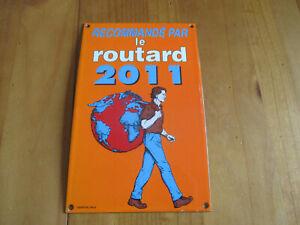 Plaque-emaillee-Le-Guide-du-ROUTARD-2011-plaque-d-039-occasion-qui-a-ete-posee
