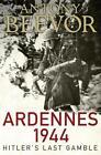 Ardennes 1944 von Antony Beevor (2015, Taschenbuch)