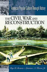 The Civil War and Reconstruction by Lawrence A. Kreiser (Hardback, 2003)