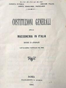 1906 MASSONERIA MASSONI COSTITUZIONI GENERALI IN ITALIA E COLONIE E. FERRARI