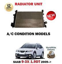 FOR SAAB 9-3X 1.9 TTID 180BHP 2009-  NEW RADIATOR UNIT FOR AC AIR CON MODELS