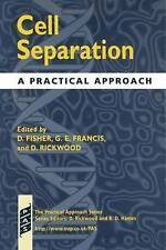 Cell Separation: A Practical Approach (Practical Approach Series) by