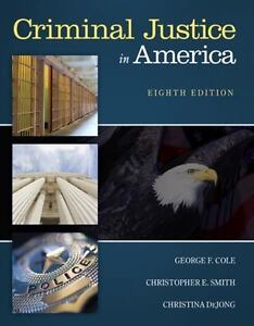 Criminal-Justice-in-America-by-Christina-DeJong-George-F-Cole-and-Christopher