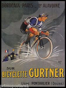 Bicyclette-Gurtner-cycles-velo-course-BORDEAUX-CYCLISME-PARIS-VINTAGE-Poster-Repro