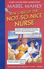 The Case of the Not-So-Nice Nurse: A Nancy Clue and Cherry Aimless Mystery by Mabel Maney (Paperback, 2005)