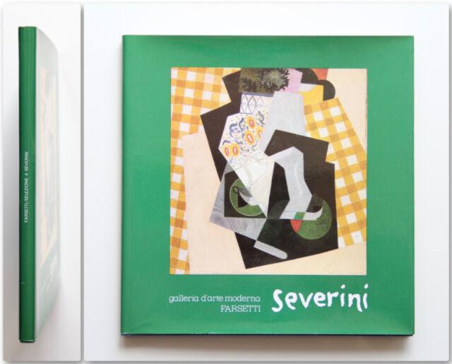 Gino Severini Opere dal 1907 al 1959 Galleria d'Arte Moderna Farsetti 1983