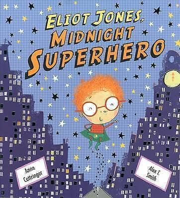 Eliot Jones, Midnight Superhero, Cottringer, Anne, Used; Good Book