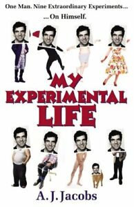 Very-Good-0099547422-Paperback-My-Experimental-Life-Jacobs-A-J