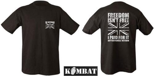 Mens British Army Military Freedom Isnt Free I Paid For It Veteran T-shirt Black