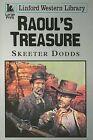 Raoul's Treasure by Skeeter Dodds (Paperback, 2006)
