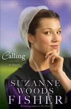 The Calling : A Novel 2 by Suzanne Woods Fisher (2014, Paperback)