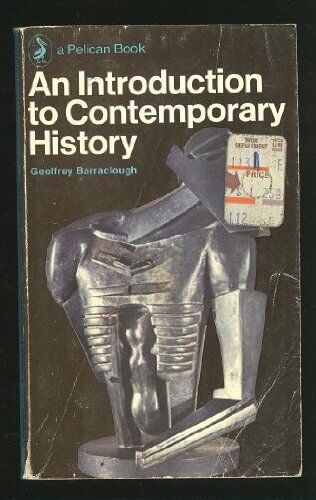 An Introduction to Contemporary History (Pelican),Geoffrey Barraclough