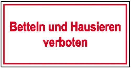 Schild Betteln und Hausieren verboten Folie G 21.5336