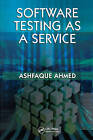 Software Testing as a Service by Ashfaque Ahmed (Hardback, 2009)