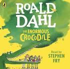 The Enormous Crocodile by Roald Dahl (CD-Audio, 2016)