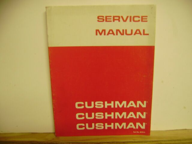 Cushman Truckster Haulster 1977 And Prior Service Manual