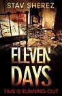 Eleven Days von Stav Sherez (2013, Taschenbuch)