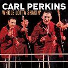 Whole Lotta Shakin von Carl Perkins (2016)