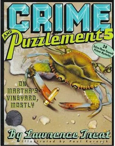Crime and Puzzlement 5:  On Martha's Vineyard, Mostly
