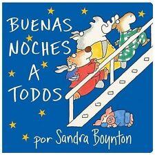 Buenas Noches a Todos by Sandra Boynton c2004, NEW Board Book Spanish